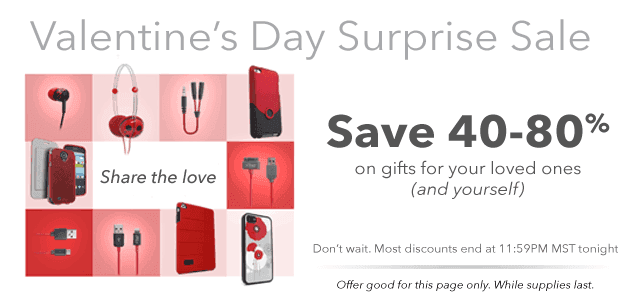 ZAGG's Valentine's Day Surprise Sale.-Save 40-80% OFF Today